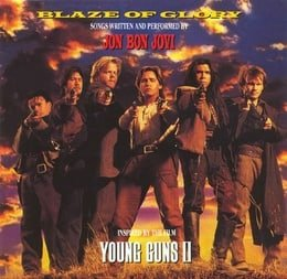 Blaze Of Glory/Young Guns II
