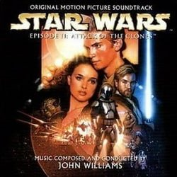 Star Wars:  Episode II:  Attack of the Clones:  Original Motion Picture Soundtrack