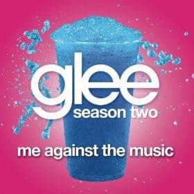 Me Against The Music (Glee Cast Version)