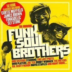 Uncut Presents The Orginal Funk Soul Brothers and Sisters!