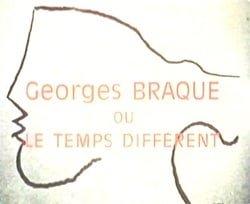 Le cantique des créatures: Georges Braque ou Le temps différent
