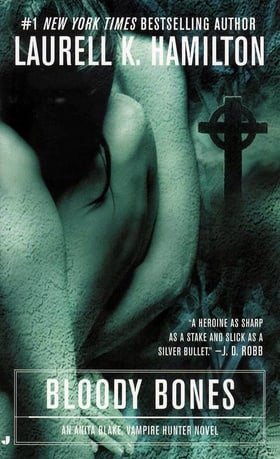 Bloody Bones (Anita Blake, Vampire Hunter, Book 5)