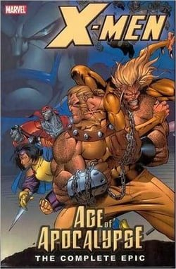 X-Men: Complete Age Of Apocalypse Epic Book 1 TPB: Complete Age of Apocalypse Epic Bk. 1 (Graphic Novel Pb)