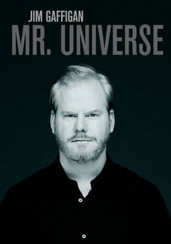 Jim Gaffigan: Mr. Universe