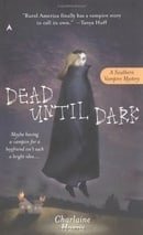 Dead Until Dark (Sookie Stackhouse, Book 1)