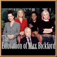 The Education of Max Bickford
