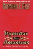 Krondor the Assassins: Book Two of the Riftwar Legacy (Feist, Raymond E. Riftwar Legacy, Bk. 2.)
