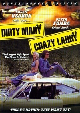Dirty Mary Crazy Larry (Supercharger Edition)