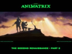 The Animatrix: The Second Renaissance Part II