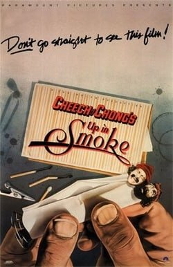 Cheech and Chong's Up in Smoke