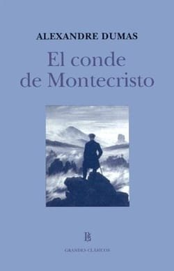 El Conde De Montecristo / The Count of Monte Cristo (Spanish Edition)