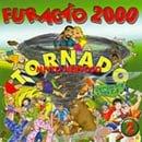 Furacao 2000 Tornado muito nervoso