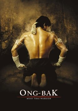 Ong-Bak: The Thai Warrior