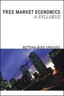 Free Market Economics: A Syllabus
