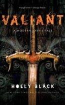 Valiant: A Modern Tale of Faerie (Modern Faerie Tale)