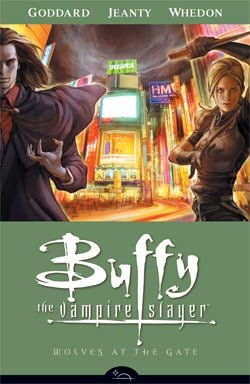 Buffy the Vampire Slayer: Wolves at the Gate (Buffy the Vampire Slayer: Season 8 #3)