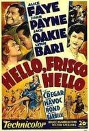 Hello Frisco, Hello