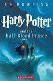 Harry Potter and the Half-Blood Prince (Harry Potter, Book 6)