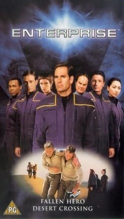 Star Trek: Enterprise, Vol. 1.12 -- Fallen Hero / Desert Crossing [2002]
