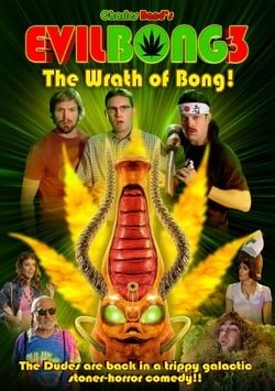 Evil Bong 3: The Wrath of Bong