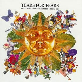 Tears Roll Down Greatest Hits 82-92