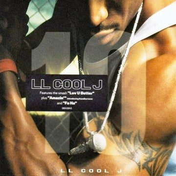 LL 10 [Bonus Track] [Extra tracks] LL Cool J