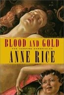 Blood and Gold (Anne Rice)