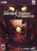 Sherlock Holmes: The Awakened