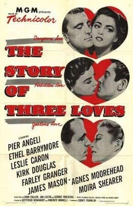 The Story of Three Loves