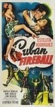 Cuban Fireball