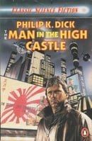 The Man in the High Castle (Classic Science Fiction)
