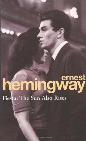 Fiesta: The Sun Also Rises (Arrow Classic)