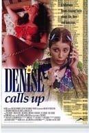 Denise Calls Up