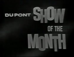 The DuPont Show of the Month