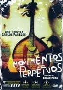 Movimentos Perpétuos: Cine-Tributo a Carlos Paredes
