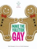 Make the Yuletide Gay