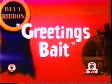Greetings Bait