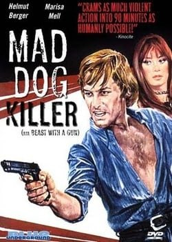Mad Dog Killer (Beast with a Gun)