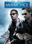 Miami Vice (Unrated Director