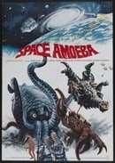 Space Amoeba (aka Yog: Monster from Space)