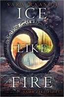 Ice Like Fire (Snow Like Ashes Book 2)
