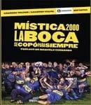 Mística 2000 : La Boca se copó para siempre
