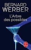 L'Arbre DES Possibles, Nouvelles (Le Livre de Poche)