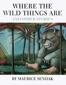 Where the Wild Things Are: and other stories