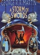 A Song of Ice and Fire (3) - A Storm of Swords