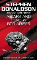 The Gap Series (3) - A Dark and Hungry God Arises