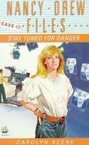 Stay Tuned for Danger (Nancy Drew Files)