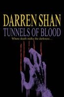 Tunnels of Blood: Complete & Unabridged (Saga of Darren Shan)