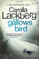 The Gallows Bird (Patrick Hedstrom and Erica Falck, Book 4) (Patrik Hedstrom 4)