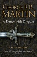 A Dance with Dragons: After the Feast (A Song of Ice & Fire 5 Part 2)